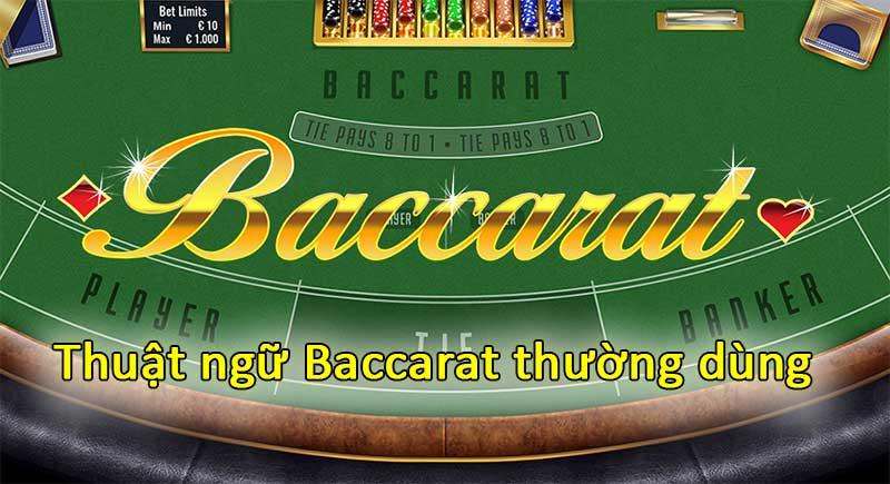Thuật ngữ baccarat thường dùng